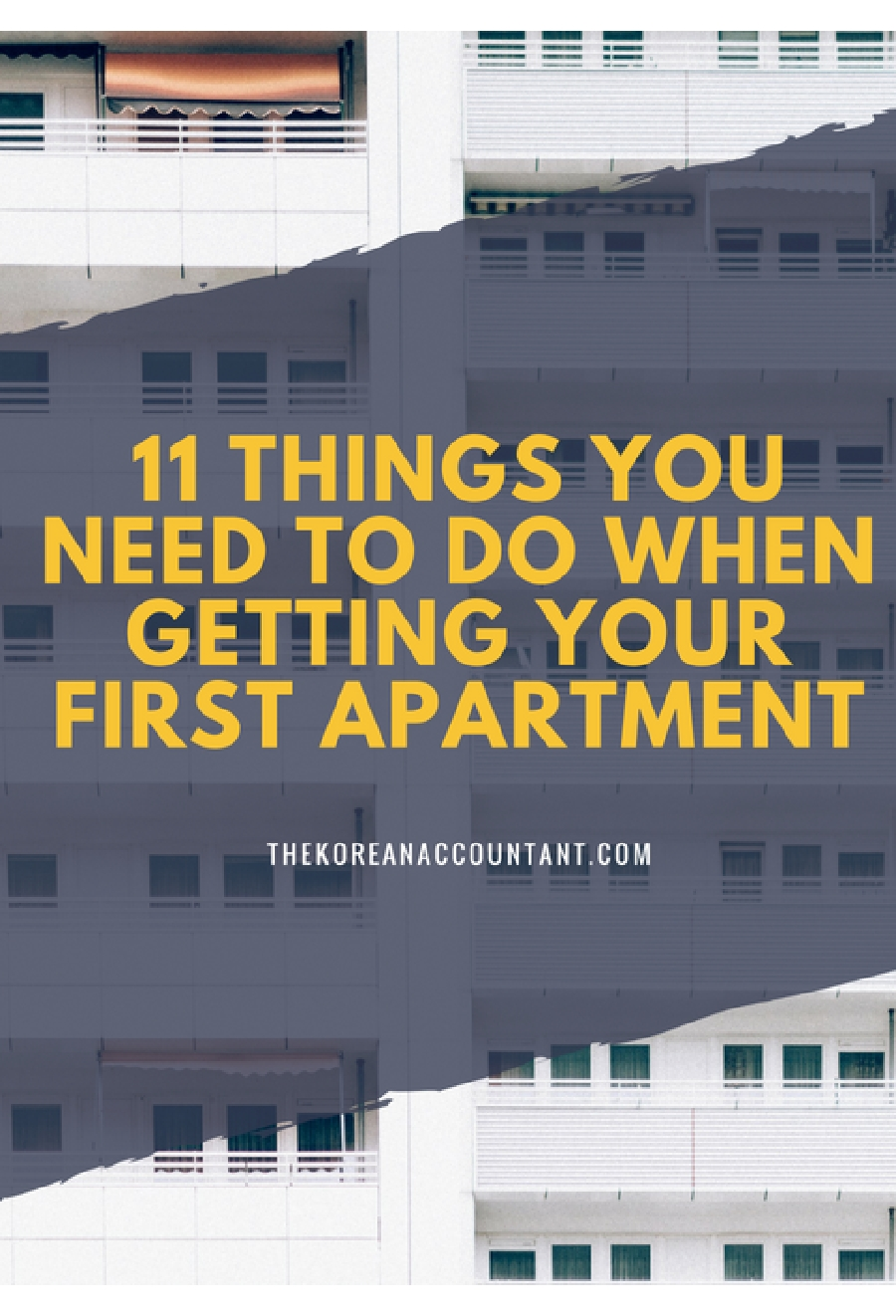 11 Things You Need To Do When Getting Your First Apartment