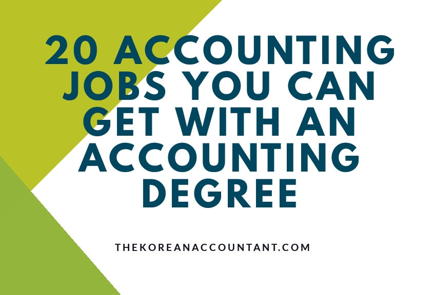20 Accounting Jobs You Can Get With An Accounting Degree | The ...