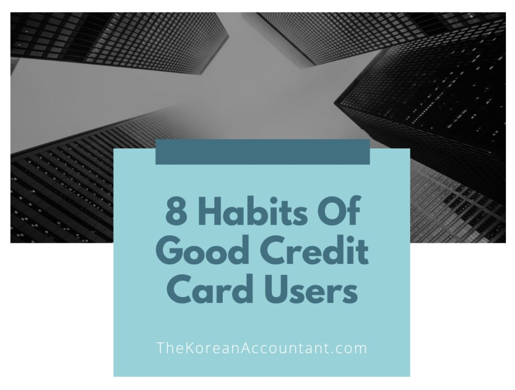 8 Habits Of Good Credit Card Users feature image