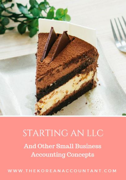 Starting An LLC And Other Small Business Accounting Concepts